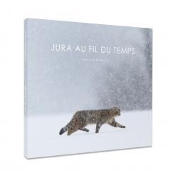 """Livre """" Jura au fil du temps """" par Guillaume FRANÇOIS"""